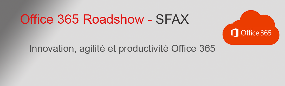 office roadshow SFAX
