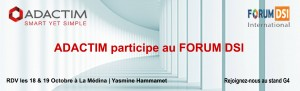 ADACTIM participe au Forum DSI International
